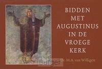 Bidden met Augustinus DWARSLIGGER