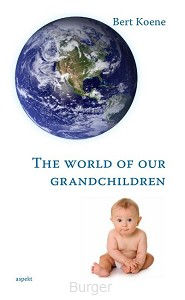 """The world of our grandchildren"""