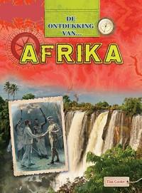 De ontdekking van...Afrika