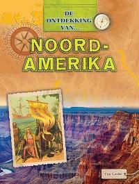De ontdekking van...Noord-Amerika