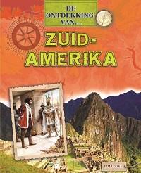 de ontdekking van...Zuid-Amerika