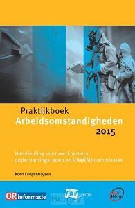 Praktijkboek arbeidsomstandigheden / 2015
