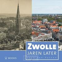 Zwolle jaren later