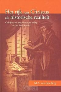 Het rijk van Christus als historische realiteit