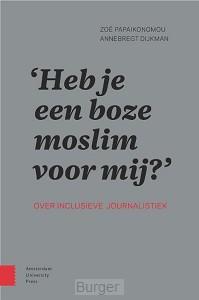 'Heb je een boze moslim voor mij?', Over inclusieve journalistiek