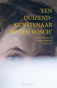 'Een duizendkunstenaar in Den Bosch'
