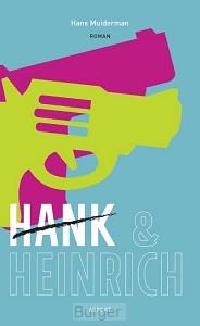 HANK & HEINRICH