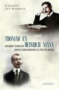 THOMAS EN HEINRICH MANN, DIPLOMAAT