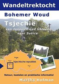 Wandeltrektocht bohemer woud Tsjechie