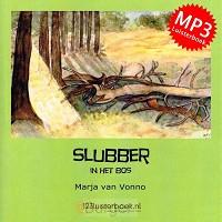 Slubber in het bos