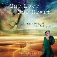 'One Love – One Heart' – Face behind the refugee