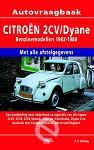 Vraagbaak Citroen 2 CV Dyane / Benzinemodellen 1982-1988