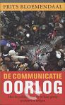 De communicatieoorlog
