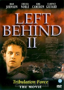 Left behind 2, tribulation force