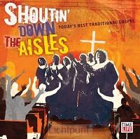 Shoutin'' down the aisles
