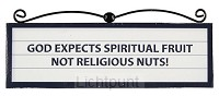 Signs plaque God expects spiritual fruit