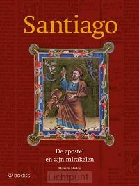 Santiago de apostel en zijn mirakelen