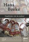 Hans Beeke, orgelklanken voor de eredien