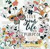 Coloring book live your life on purpose
