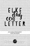 Elke dag een letter