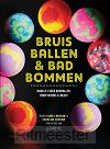 Bruisballen & badbommen