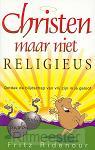Christen maar niet religieus