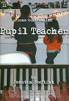 Pupil teacher