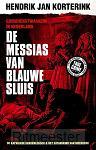 De Messias van Blauwe Sluis