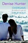 Overgave + drijfhout