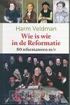 Wie is wie in de reformatie