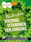 Masterplan voeding vitaminen verjonging