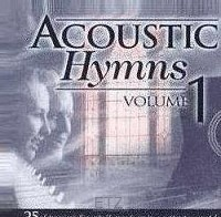 ACOUSTIC HYMNS VOL.1 (CD)