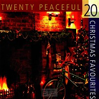 20 PEACEFUL CHRISTMAS FAVORITIES (CD)