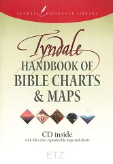 TYNDALE HANDBOOK OF BIBLE CHARTS & MAPS
