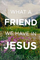 TRAKTAAT WHAT A FRIEND WE HAVE IN JESUS