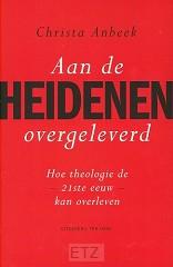 AAN DE HEIDENEN OVERGELEVERD