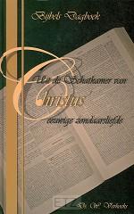 UIT DE SCHATKAMER VAN CHRISTUS' EEUWIGE