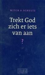 TREKT GOD ZICH ER IETS VAN AAN