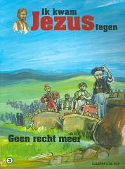 IK KWAM JEZUS TEGEN DEEL 3