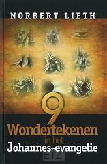 9 WONDERTEKENEN IN HET JOHANNESEVANGELIE