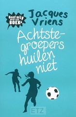 ACHTSTE-GROEPERS HUILEN NIET