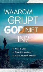 TRAKTAAT WAAROM GRIJPT GOD NIET IN? (25)