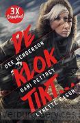 Dee Henderson - De Klok Tikt