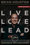 Brian Houston - Live Love Lead (nederlandse vertaling)