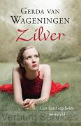Wageningen, Gerda van - Zilver ---