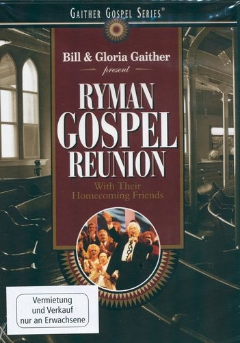 Ryman Gospel Reunion (DVD), Gaither