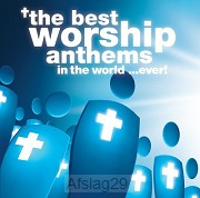 The Best Worship Anthems in the world...