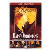 50 Years - The Happy Goodmans
