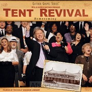 A Tent Revival Homecoming (CD)