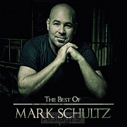 The Best Of Mark Schultz (CD)